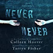 Never Never: Part One | Colleen Hoover, Tarryn Fisher