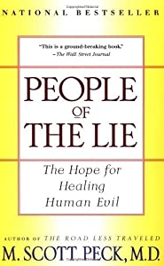 By M. Scott Peck - People of the Lie (2nd edition) (12.3.1997)