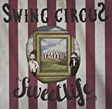 Swing Circus By Sweet Life Society the (0001-01-01)