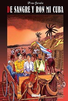 De sangre y ron mi Cuba 1 (Integral): Amazon.es: Jaraba, Fran ...