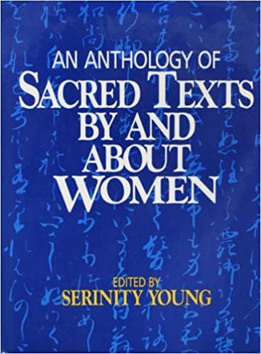 Book An Anthology of Sacred Texts by and About Women