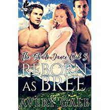 Reborn as Bree (The ShadowDance Club Book 5)