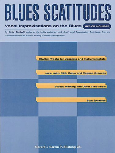 Blues Scatitudes: Vocal Improvisations Of The Blues (Book & CD)