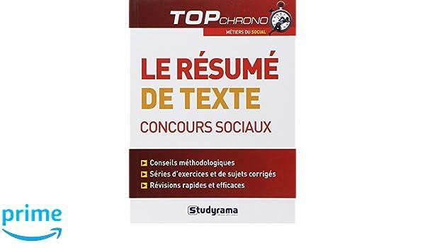 Le résumé de texte, concours sociaux (Top Chrono): Amazon.es: Stéphanie Jaubert, Laurence Brunel: Libros en idiomas extranjeros