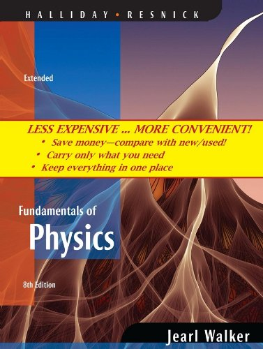 (WCS)Fundamentals of Physics Extended, Eighth Edition Binder Ready Version