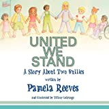 United We Stand, a Story about Two Bullies, Pamela Reeves, 1936051362