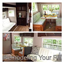 How to Remodel Your RV - Complete with Photos