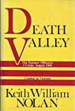 Death Valley, Keith W. Nolan, 0891412875