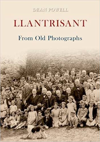 Book Llantrisant from Old Photographs by Dean Powell (2010-11-30)