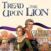 Tread upon the Lion | Gilbert Morris