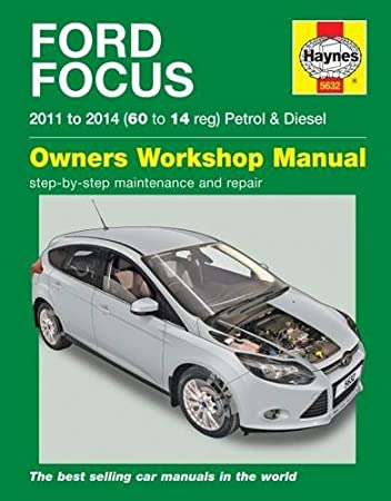 ford focus petrol diesel 11 14 haynes repair manual anon rh amazon co uk ford service manuals pdf ford maintenance manual free