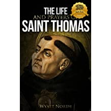 The Life and Prayers of Saint Thomas Aquinas