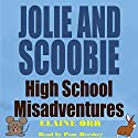 Jolie and Scoobie High School Misadventures: Jolie Gentil Cozy Mysteries, Book 0.5 Audiobook by Elaine Orr Narrated by Pamela Hershey