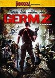 Fangoria Presents: Germ Z by Marguerite Sundberg
