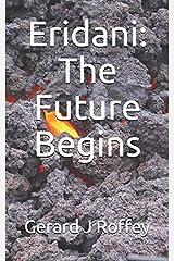 Eridani: The Future Begins Paperback