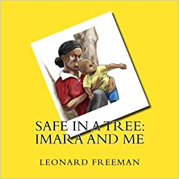 Book Safe in a Tree: Imara and Me