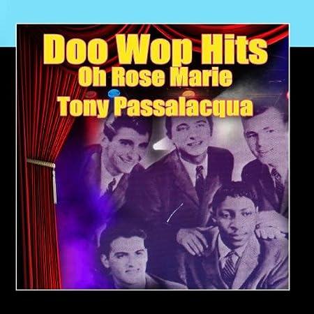 Doo Wop Hits - Oh Rose Marie