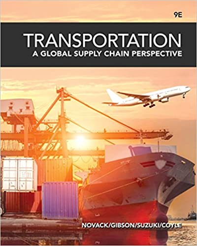 Transportation: A Global Supply Chain Perspective: Robert A