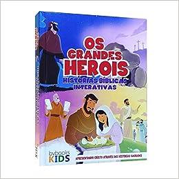 Os Grandes Heróis. Bíblia Infantil