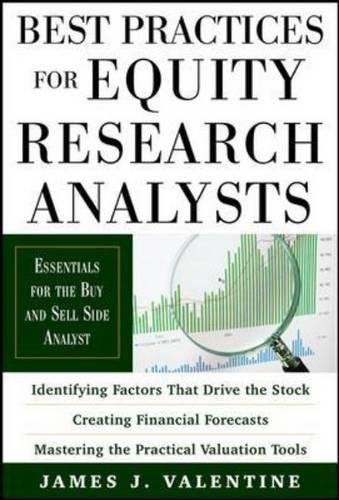 Best Practices for Equity Research Analysts:  Essentials for Buy-Side and Sell-Side Analysts by imusti