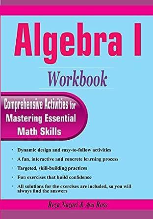 Algebra I Workbook: Comprehensive Activities for Mastering Essential ...