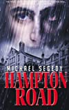 Hampton Road, Michael Segedy, 146621127X