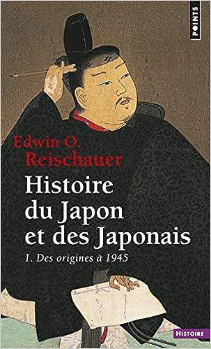Histoire Du Japon Et Des Japonais 1 Des Origines 1945 T1