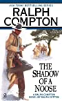 The Shadow of a Noose (A Ralph Compton Western)