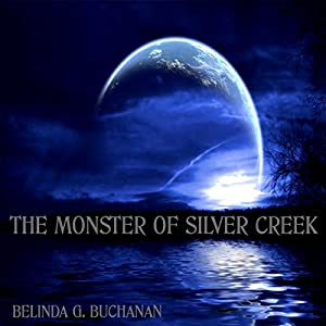 The Monster of Silver Creek Audiobook