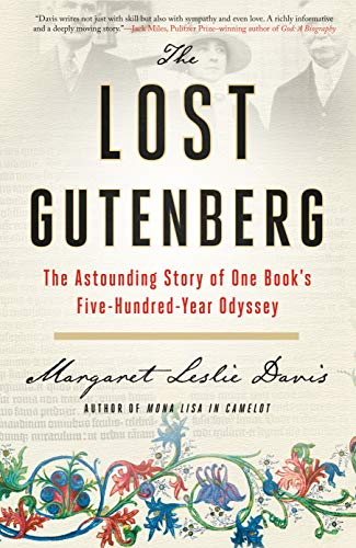 The Lost Gutenberg: The Astounding Story of One Book