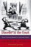 Disorder in the Court: Great Fractured Moments in