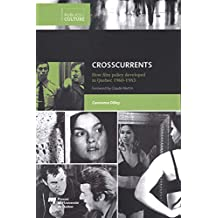 Crosscurrents : How film policy developed in Quebec 1960-1983