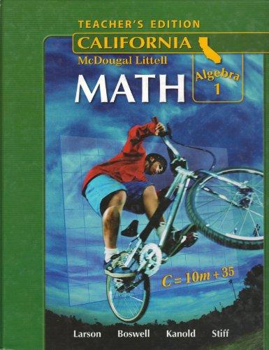 McDougal Littell Middle School Math California: Teacher's Edition Algebra 1 2008
