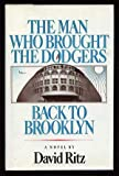The Man Who Brought the Dodgers Back to Brooklyn, David Ritz, 0671253565