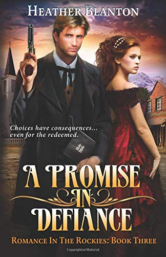 A Promise in Defiance: Romance in the Rockies Book 3 (Volume 3) pdf