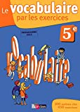 Le vocabulaire par les exercices 5e