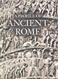 img - for A Profile of Ancient Rome by Flavio Conti (2003-07-17) book / textbook / text book