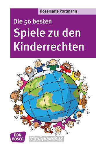 Top 5 Kinderrechten.Amazon Com Die 50 Besten Spiele Zu Den Kinderrechten