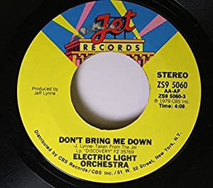 Lovely ELECTRIC LIGHT ORCHESTRA 45 RPM Donu0027t Bring Me Down / Dreaming Of 4000