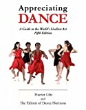 Appreciating Dance: A Guide to the World's