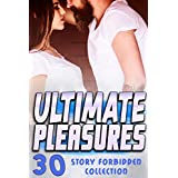 ULTIMATE PLEASURES (30 STORY FORBIDDEN COLLECTION)