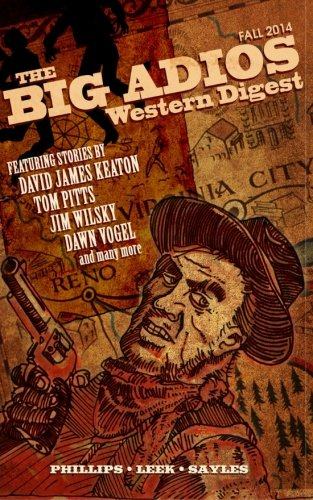 The Big Adios: Western Digest