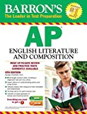 img - for Barron's AP English Literature and Composition, 6th Edition (Barron's AP English Literature & Composition) book / textbook / text book