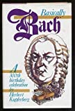 Basically Bach, Herbert Kupferberg, 0070356467