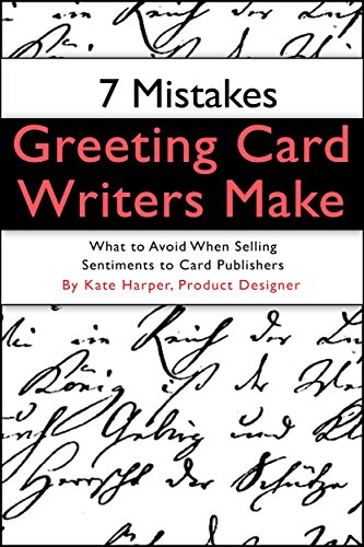 7 mistakes greeting card writers make kindle edition by kate 7 mistakes greeting card writers make by harper kate m4hsunfo