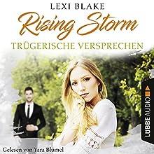 Trügerische Versprechen (Rising-Storm-Reihe 2) Hörbuch von Lexi Blake Gesprochen von: Yara Blümel