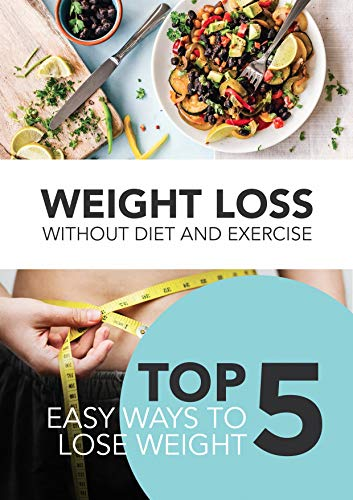 Weight loss without diet and exercise: Top 5 easy ways to lose weight