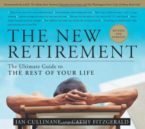 Download The New Retirement: Revised and Updated:  The Ultimate Guide to the Rest of Your Life PDF