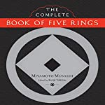The Complete Book of Five Rings | Miyamoto Musashi,Kenji Tokitsu (editor and translator)