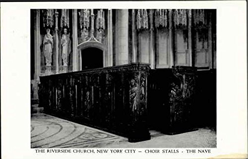The River Side Church-Choir Stalls, Nave New York City, New York Original Vintage Postcard